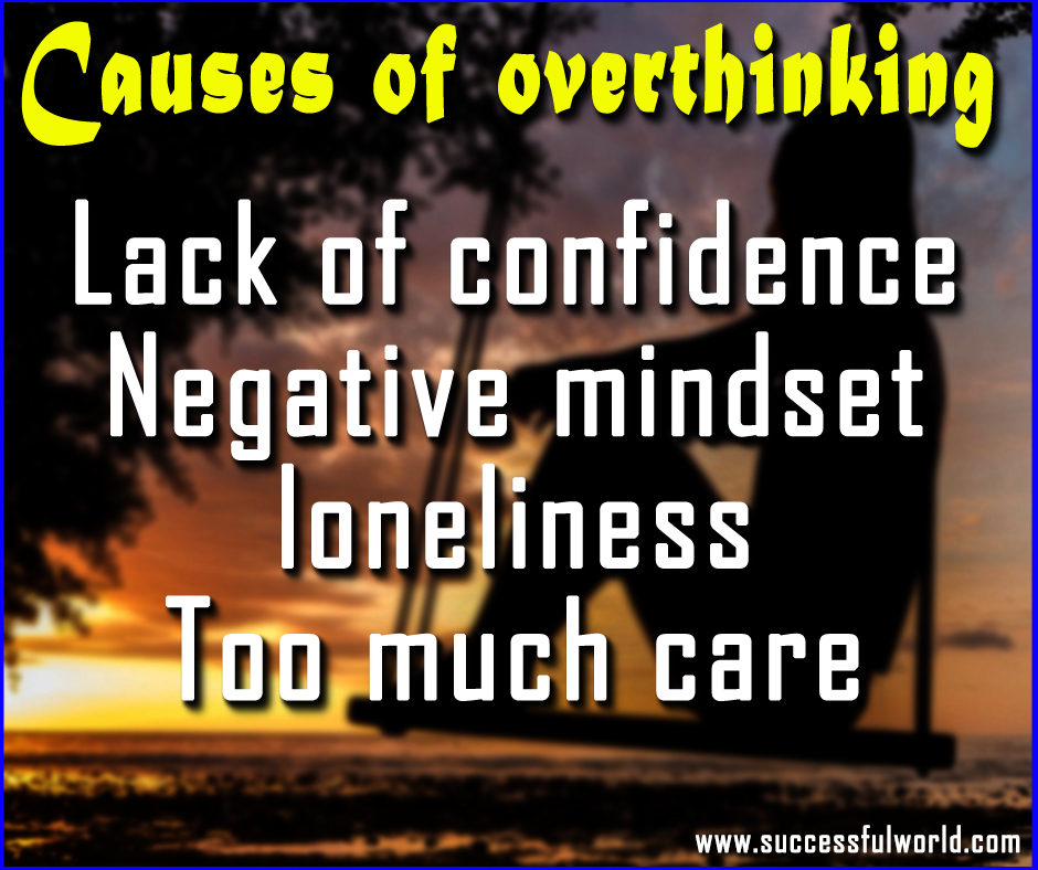 causes of overthinking
