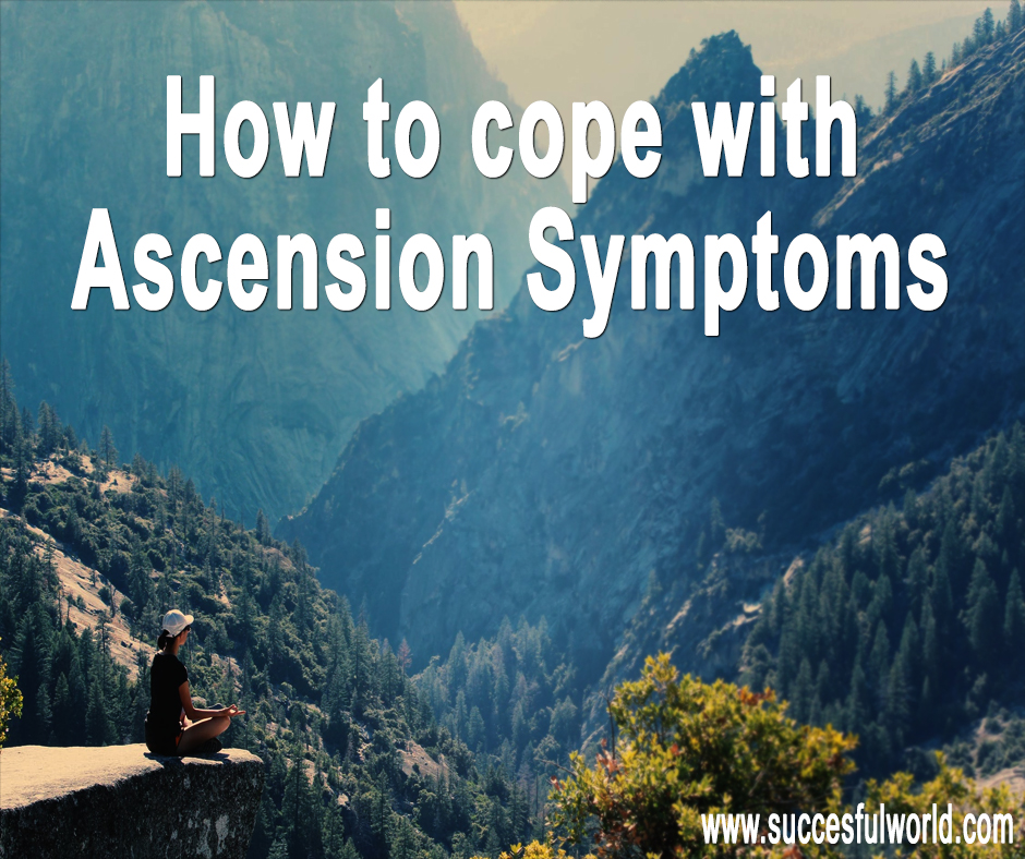 cope with Ascension symptoms