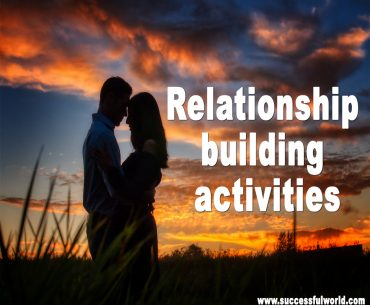 Relationship building activities
