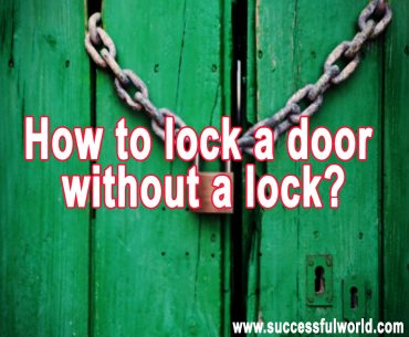 how to lock a door without a lock